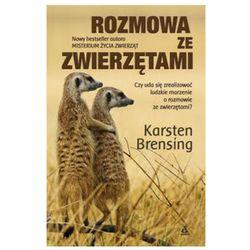 Rozmowa ze zwierzętami - Karsten Brensing (opr. twarda)