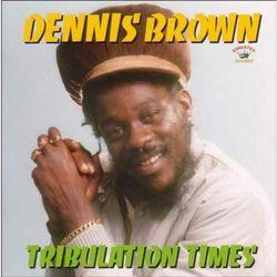 Brown, Dennis - Tribulation Times