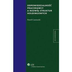 EBOOK Odpowiedzialność pracodawcy a rozwój struktur holdingowych