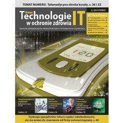 Nowe Technologie IT w Ochronie Zdrowia 2 / 2013 TOM II - praca zbiorowa - ebook