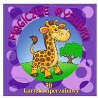 Książki dla dzieci, 30 kartek superzabawy. Magiczne rysunki (opr. miękka)