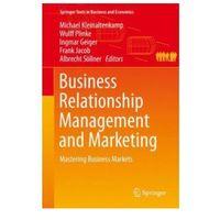 Książki o biznesie i ekonomii, Business Relationship Management and Marketing