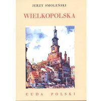 Geografia, Wielkopolska Cuda Polski (opr. twarda)
