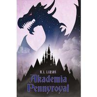 Książki dla dzieci, Akademia Pennyroyal - Wysyłka od 3,99 - porównuj ceny z wysyłką (opr. twarda)