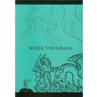 Archeologia, etnologia, Wizja Tnugdala (opr. broszurowa)