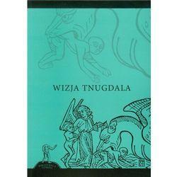 Wizja Tnugdala (opr. broszurowa)