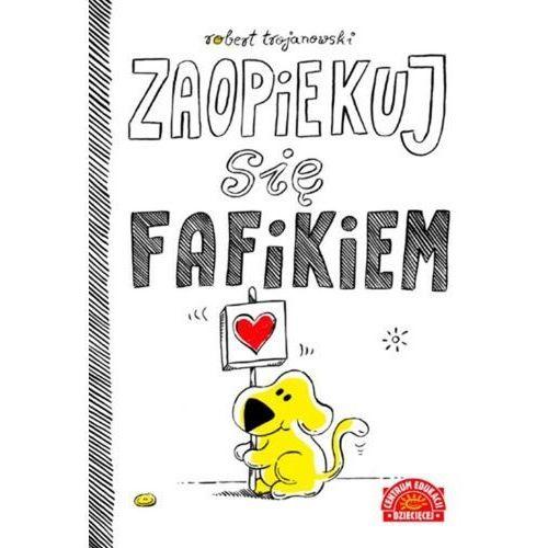 Książki dla dzieci, Zaopiekuj się Fafikiem (opr. miękka)