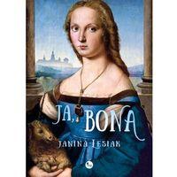 E-booki, Ja, Bona - Janina Lesiak (EPUB)