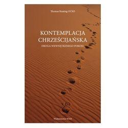 Kontemplacja chrześcijańska. Droga wewnętrznego pokoju (opr. miękka)