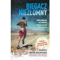Hobby i poradniki, Biegacz niezłomny. Odkryj potęgę siły oraz mobilności i biegaj bez kontuzji przez całe życie - Brian MacKenzie (opr. miękka)