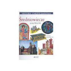 Historia chrześcijaństwa tom V. średniowiecze - od roku 900 do 1300 (opr. twarda)