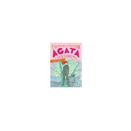 Literatura młodzieżowa, Agata z placu słonecznego 2. Agata i jeszcze ktoś (opr. twarda)