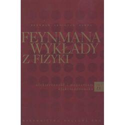 Feynmana wykłady z fizyki tom 2 część 1 (opr. twarda)