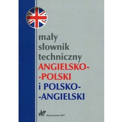 Mały słownik techniczny angielsko-polski i polsko-angielski - Wysyłka od 3,99