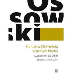 Stanisław Ossowski w pełnym blasku (opr. twarda)