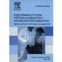 Książki medyczne, Fizjoterapeutyczna metoda globalnych wzorców posturalnych (opr. broszurowa)