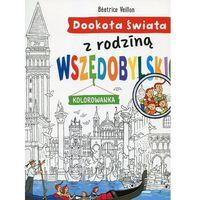 Kolorowanki, Dookoła świata z rodziną Wszędobylskich - Veillon Beatrice