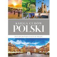 Albumy, Księga cudów Polski - Opracowanie zbiorowe (opr. twarda)