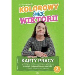 Kolorowy świat Wiktorii. Karty pracy cz. 2 - Żanetta Lemańska (opr. miękka)