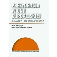 Politologia, Prezydencja w Unii Europejskiej (opr. miękka)