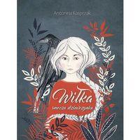 Książki dla dzieci, Wiłka smocza dziewczynka (opr. twarda)
