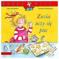 Książki dla młodzieży, Zuzia uczy się piec (opr. broszurowa)