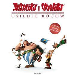 Asteriks i Obeliks Osiedle Bogów (opr. twarda)