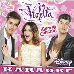 Soundtrack Disney - VIOLETTA - GIRAMI CANCION VOL.3 KARAOKE