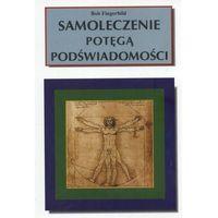 Książki medyczne, Samoleczenie potęgą podświadomości (opr. miękka)