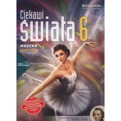 Ciekawi świata Muzyka 6 Podręcznik - Justyna Górska-Guzik (opr. miękka)