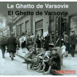 Getto Warszawskie wersja francusko-hiszpańska - Anka Grupińska, Jan Jagielski, Paweł Szapiro (opr. twarda)