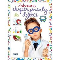 Hobby i poradniki, Zabawne eksperymenty dla dzieci - Martinez Carla Nieto (opr. twarda)