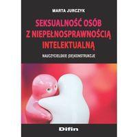 Książki medyczne, Seksualność osób z niepełnosprawnością intel.... (opr. broszurowa)