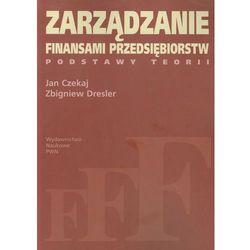 Zarządzanie finansami przedsiębiorstw Podstawy teorii (opr. miękka)