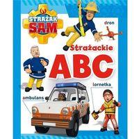 Książki dla młodzieży, Strażak Sam. Strażackie ABC (opr. kartonowa)