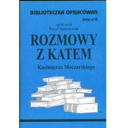 Biblioteczka Opracowań Rozmowy z katem Kazimierza Moczarskiego (opr. miękka)