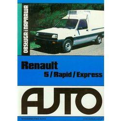 Renault 5 / Rapid / Express. Obsługa i naprawa - Auto (opr. miękka)