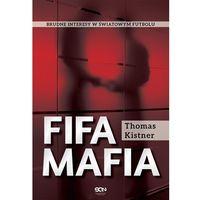 E-booki, FIFA mafia. Brudne interesy w światowym futbolu.