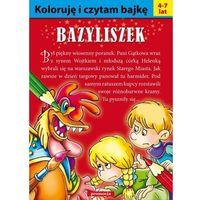 Książki dla dzieci, Koloruję i czytam bajkę - bazyliszek siedmioróg (opr. miękka)