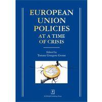 Biblioteka biznesu, European Union Policies at a Time of Crisis (opr. twarda)