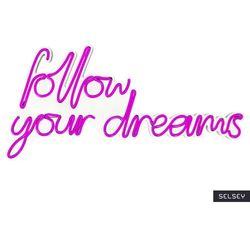 SELSEY Neon na ścianę Letely z napisem Follow Your Dreams różowy