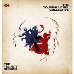 Toure-Raichel Collective - Tel Aviv Session