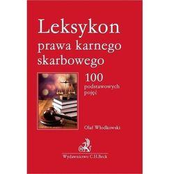 Leksykon prawa karnego skarbowego. 100 podstawowych pojęć (opr. miękka)
