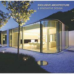 Exclusive architecture and innovation design - Opracowanie zbiorowe (opr. twarda)