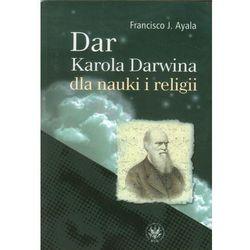 Dar Karola Darwina dla nauki i religii (opr. miękka)