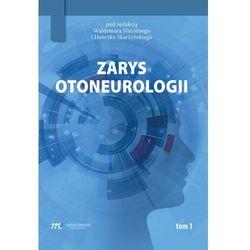 Zarys otoneurologii. Tom 1 (opr. miękka)