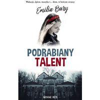 Literatura młodzieżowa, Podrabiany talent [Bury Emilia] (opr. broszurowa)