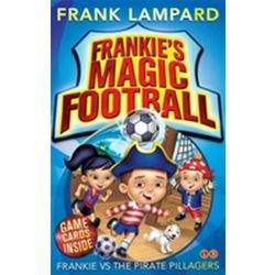 Frankie's Magic Football: Frankie vs The Pirate Pillagers Frank Lampard