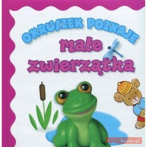 Książki dla dzieci, Okruszek poznaje małe zwierzątka (opr. kartonowa)