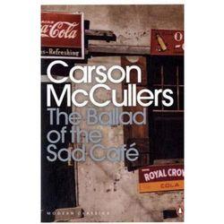 The ballad od the Sad Cafe - Carson McCullers (opr. broszurowa)